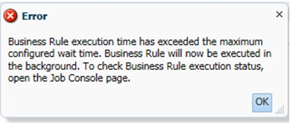 Business Rule Execution Wait Time Error